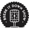 Break It Down Show artwork