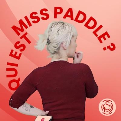 Qui est Miss Paddle ?:Pavillon Sonore