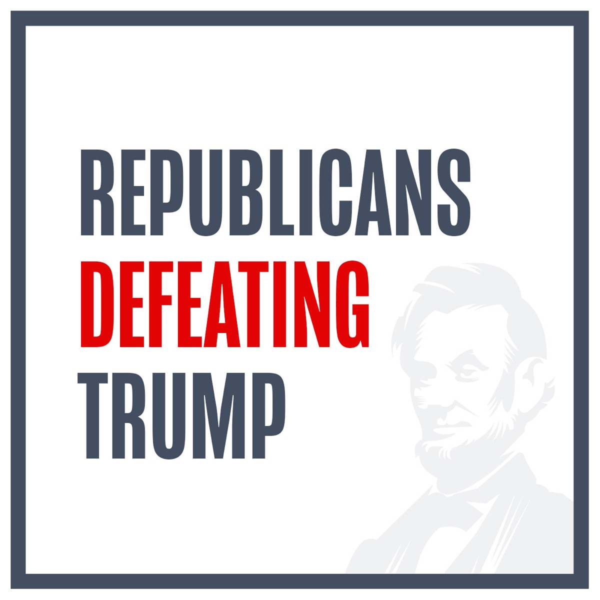 Republicans Defeating Trump