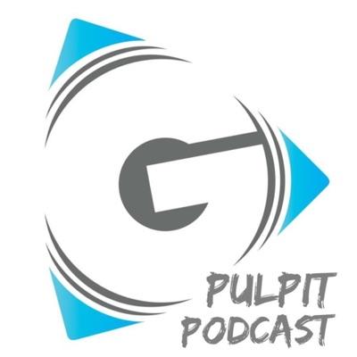 Grace Christian Fellowship-Pulpit Podcast