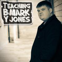 Teaching by Mark Jones podcast