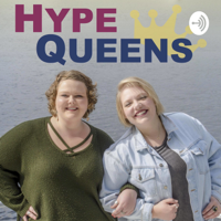 Hype Queens Podcast podcast