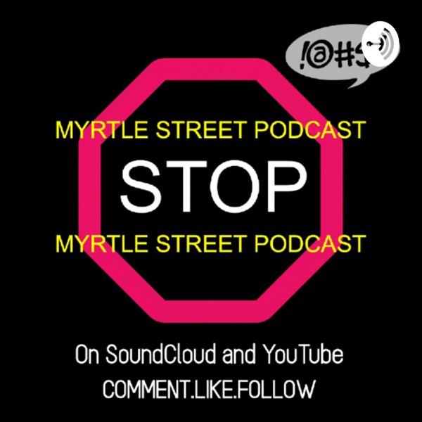 Myrtle Street Podcast