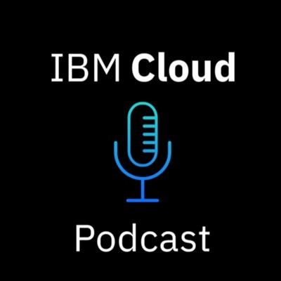 IBM Cloud Podcast