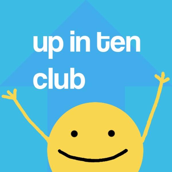 Up In Ten Club