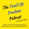 The Total Life Freedom Podcast artwork