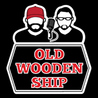 Old Wooden Ship Podcast podcast