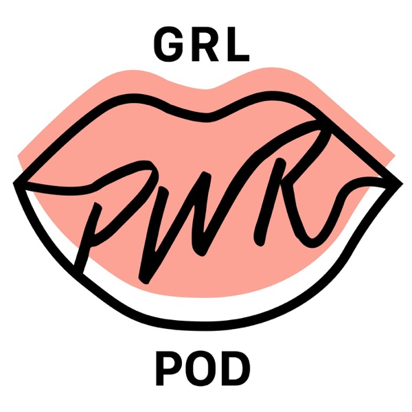 Girl Power Pod - A podcast about female leadership