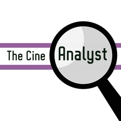 The Cine-Analyst Podcast