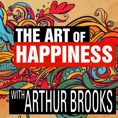 The Art of Happiness with Arthur Brooks:The Ricochet Audio Network