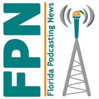 Florida Podcasting News Show podcast