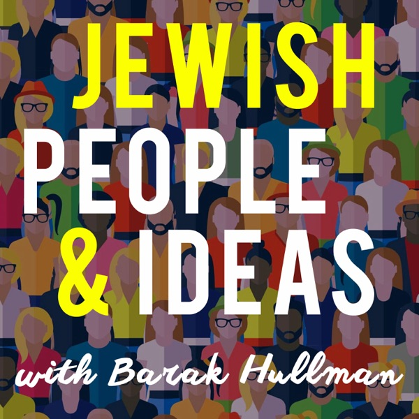 Jewish People & Ideas: Conversations with Jewish Thought Leaders image