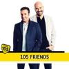 105 Friends
