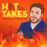 Hot Takes With Billy Business podcast
