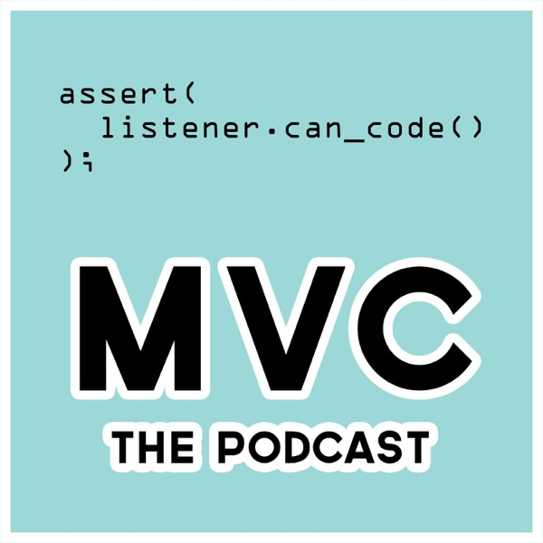 MVC the Podcast