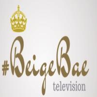 Beige Bae TV podcast