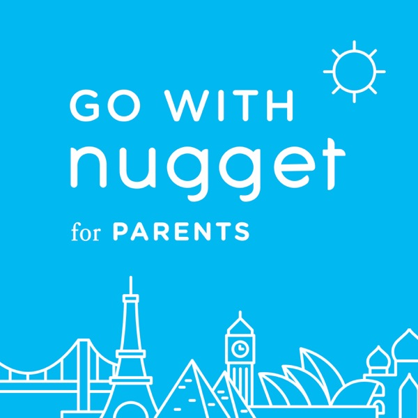 Go With Nugget for Parents