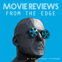 Movie Reviews From The Edge podcast