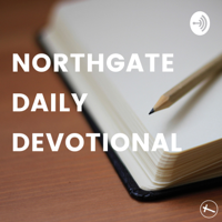 Northgate Daily Devotional podcast