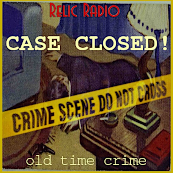 Case Closed! (old time radio)