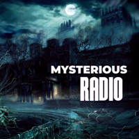 Mysterious Radio: Paranormal, UFO & Lore Interviews podcast
