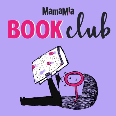 Mamamia Book Club:Mamamia Podcasts
