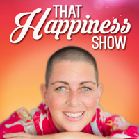 That Happiness Show podcast