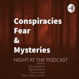 conspiracies fear and mysteries: 2 scary stories 1 creepy