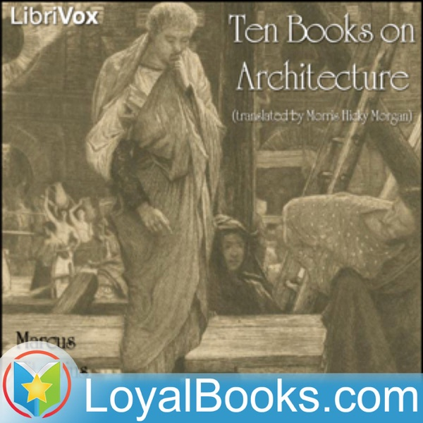 Ten Books on Architecture by Marcus Vitruvius Pollio