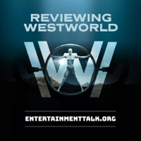 Reviewing Westworld: Westworld podcast