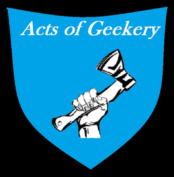 Acts Of Geekery
