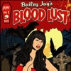 Blood Lust with Bailey Jay artwork