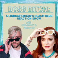Boss Bitch: A Lohan Beach Club Show podcast