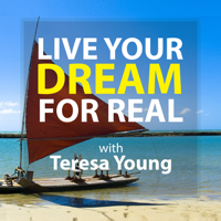 Live Your Dream. For Real. podcast