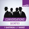 Conversations secrètes, le monde des espions - France Culture
