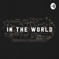 In the World podcast