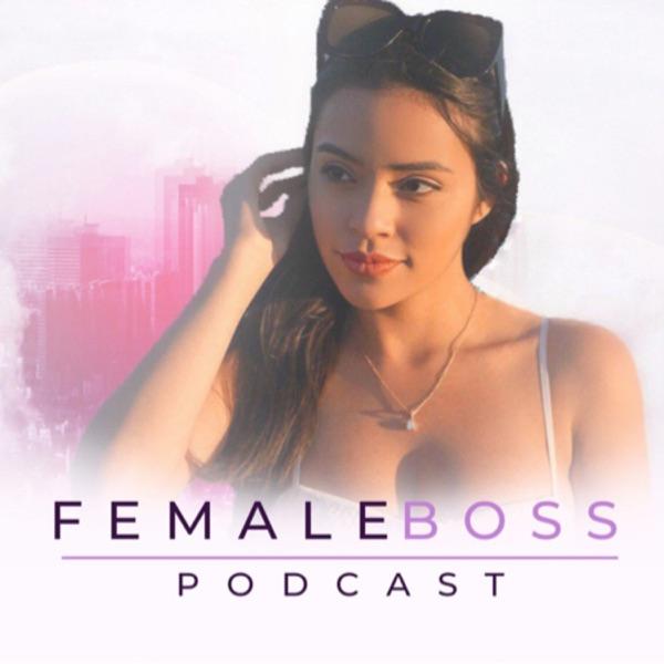 Female Boss Podcast