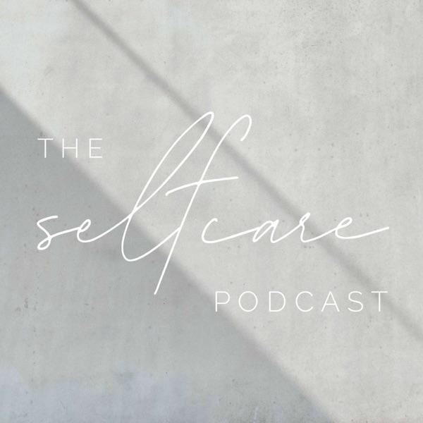 The Self Care Podcast