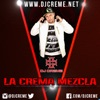 DJ Creme Presents La Crema Mezcla  artwork