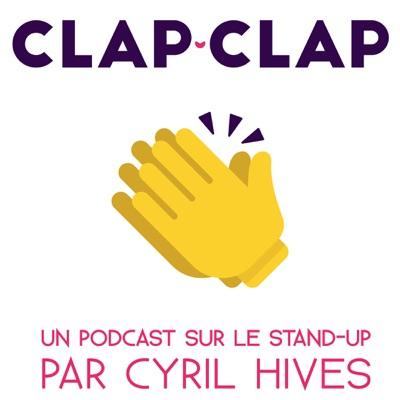 Clap Clap - Un podcast sur le Stand-Up