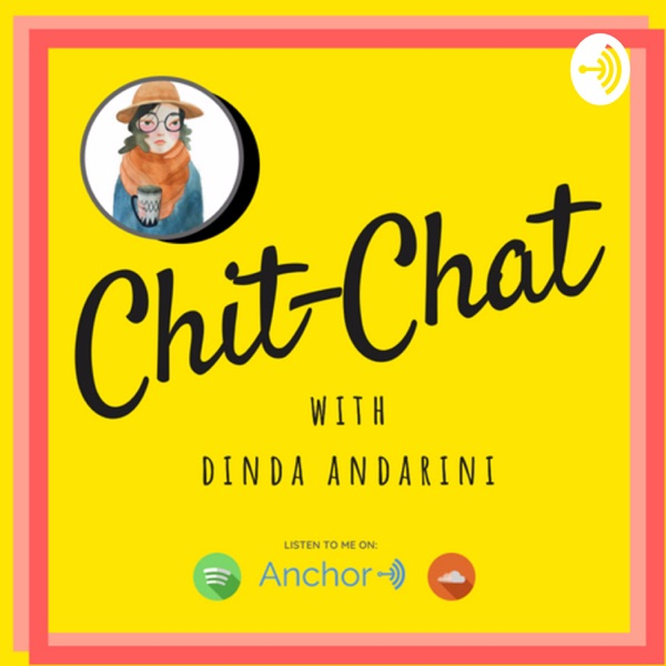 CHIT-CHAT WITH DINDA
