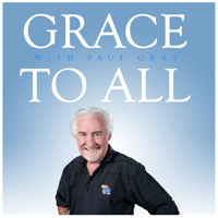 Grace To All podcast