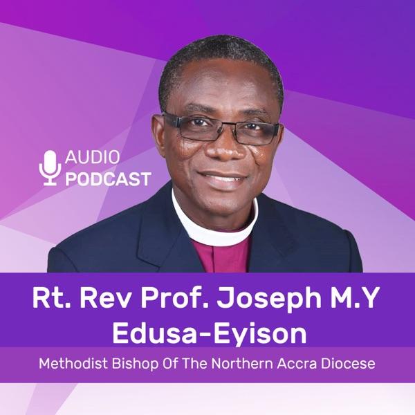 RT. REV Joseph Edusah's Podcast