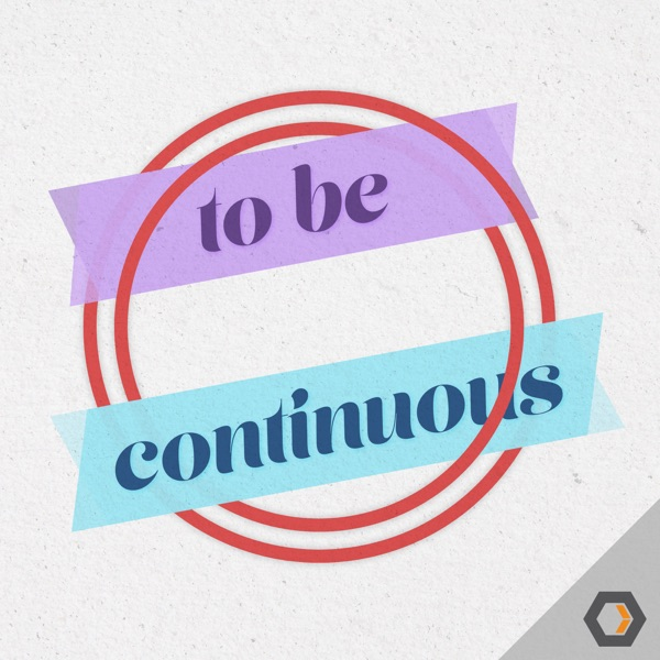 To Be Continuous