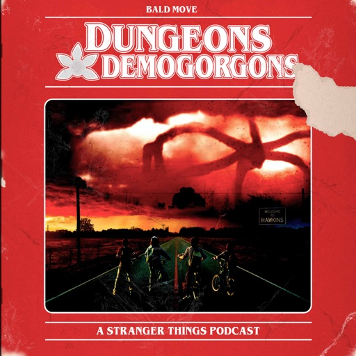 Cover image of Dungeons and Demogorgons - A Stranger Things Podcast