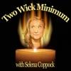Two Wick Minimum with Selena Coppock artwork