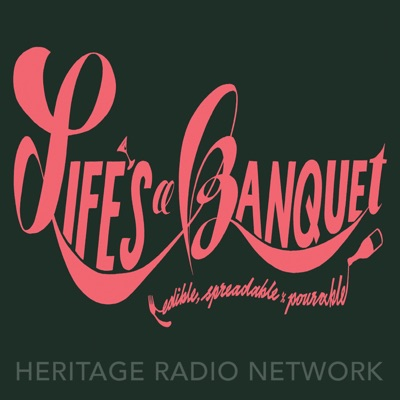 Life's a Banquet with Zahra Tangorra & Nicole Bailey:Heritage Radio Network