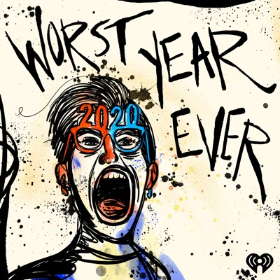 Worst Year Ever:iHeartRadio