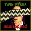 Twin Peaks Unwrapped artwork