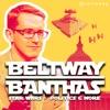 Beltway Banthas: Star Wars, Politics & More artwork